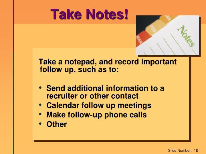 Take Notes!