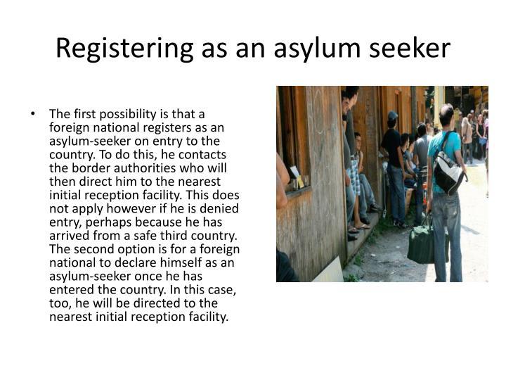 Registering as an asylum seeker