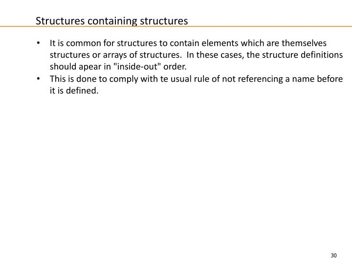 Structures containing structures