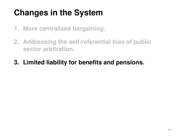 Changes in the System
