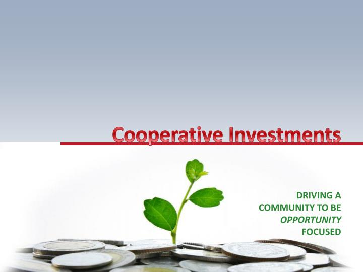 Cooperative Investments