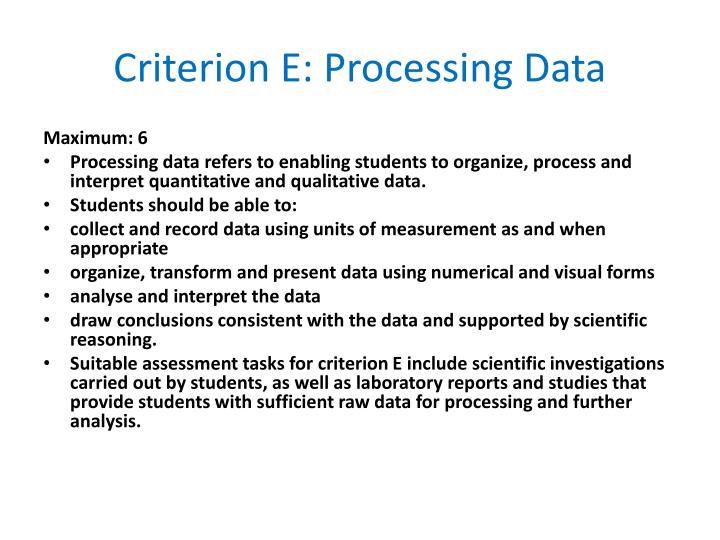 Criterion E: Processing Data