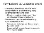 party leaders vs committee chairs