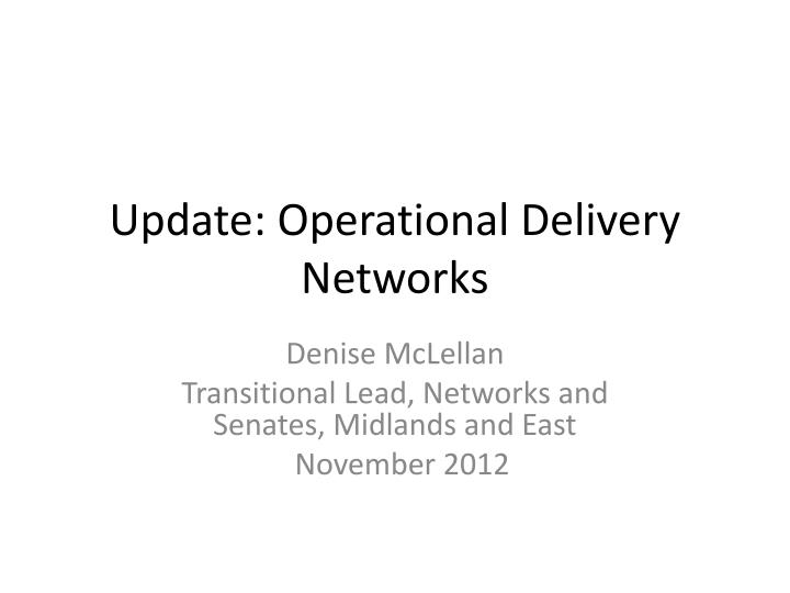 update operational delivery networks n.