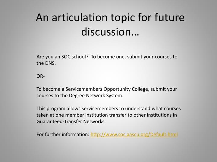 An articulation topic for future discussion…