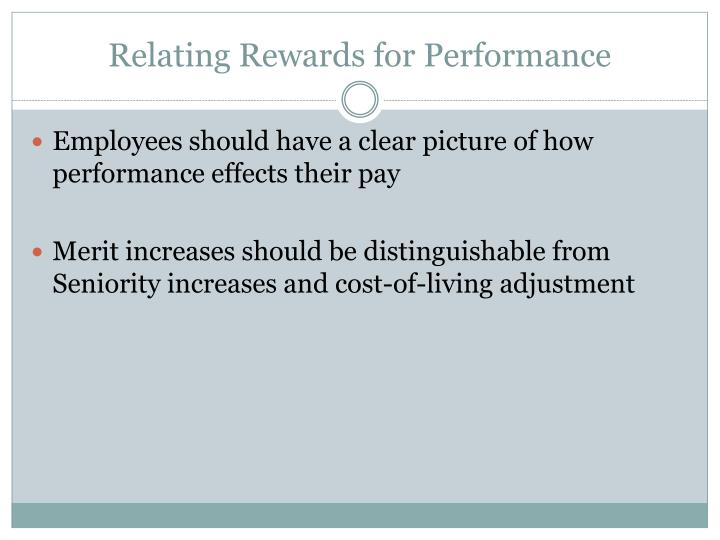 Relating Rewards for Performance
