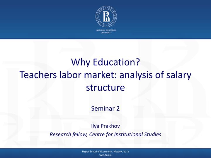 Why education teachers labor market analysis of salary structure
