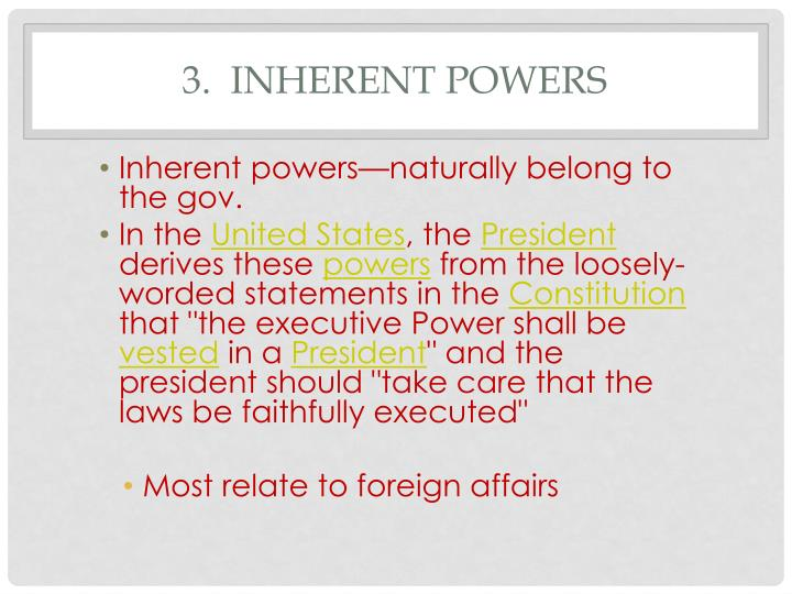 3.  Inherent Powers