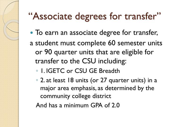 Associate degrees for transfer