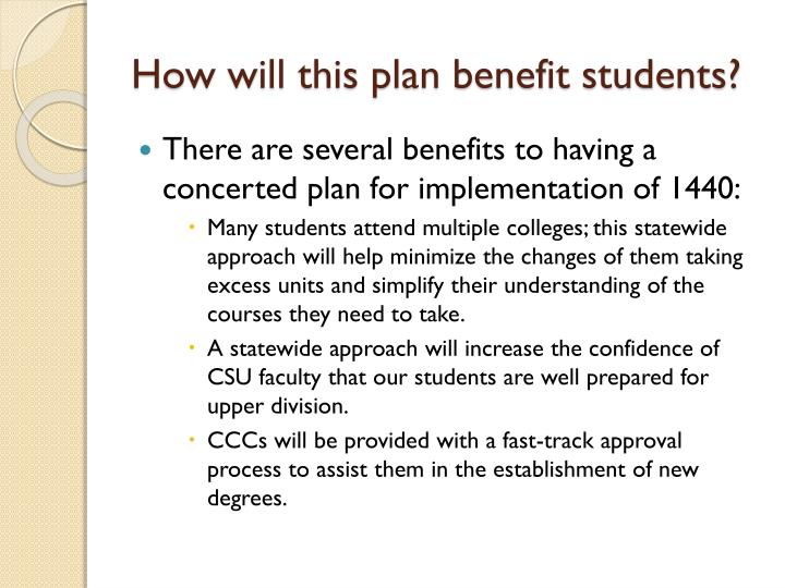 How will this plan benefit students?