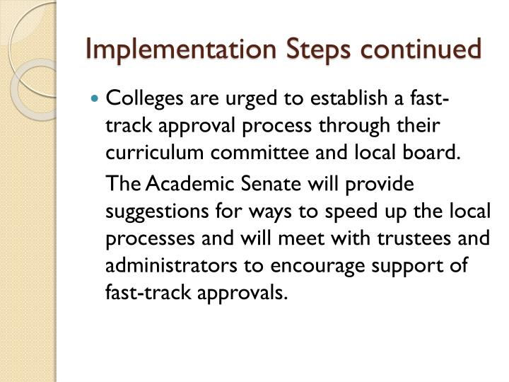 Implementation Steps continued