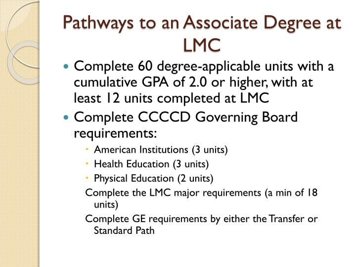 Pathways to an Associate Degree at LMC