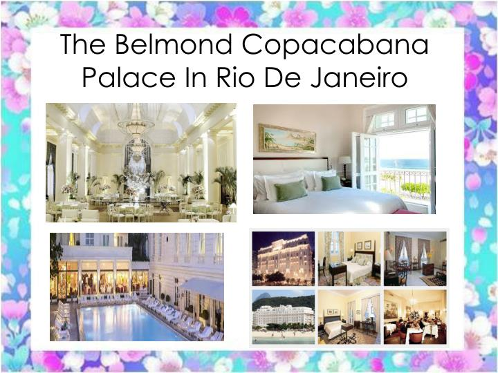 The belmond copacabana palace in rio de janeiro