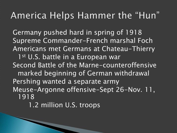"America Helps Hammer the ""Hun"""