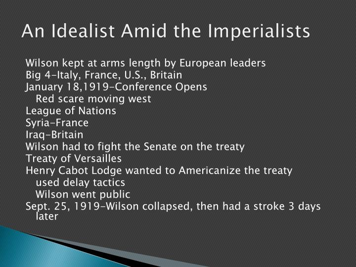 An Idealist Amid the Imperialists