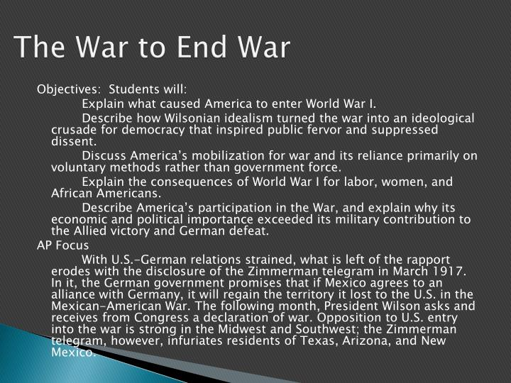 The war to end war