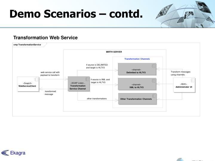 Demo Scenarios – contd.