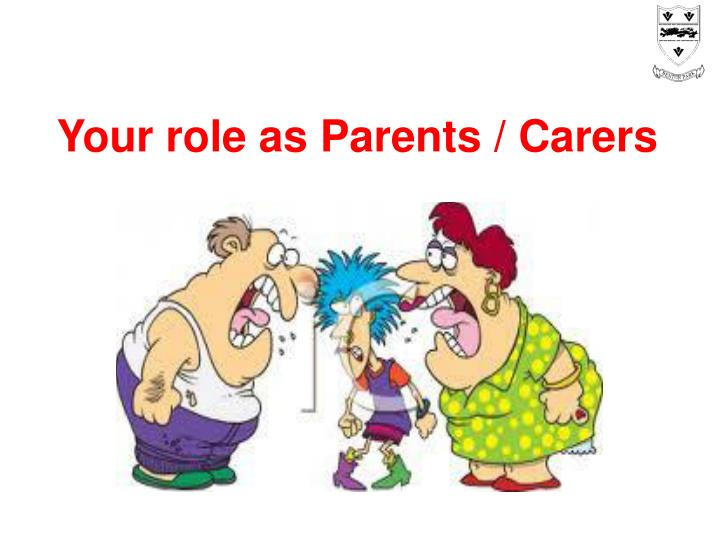 Your role as parents carers