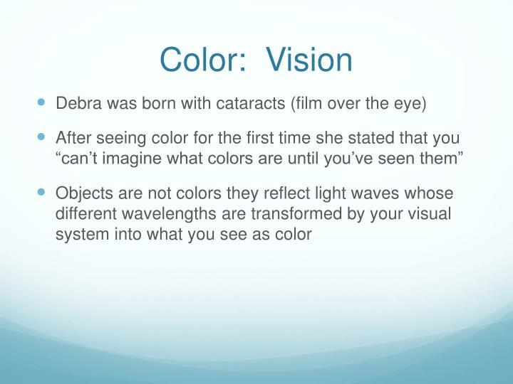 Color:  Vision