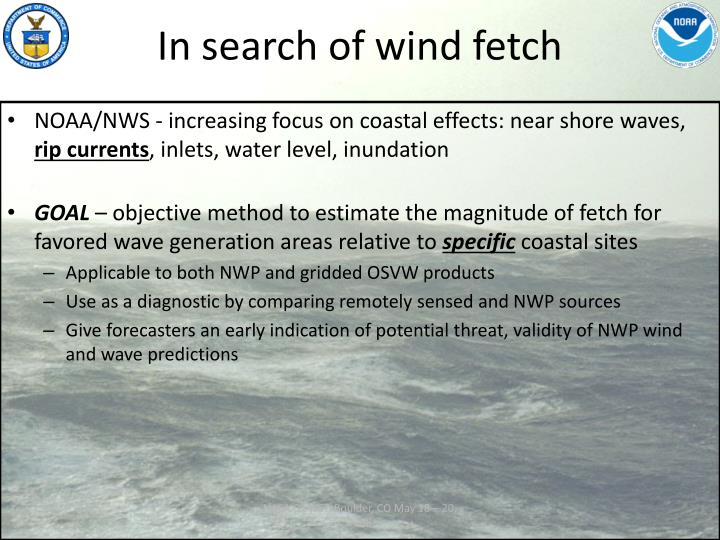 In search of wind fetch