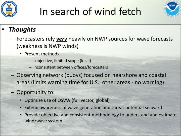 In search of wind fetch1