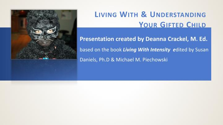living with understanding your gifted child n.