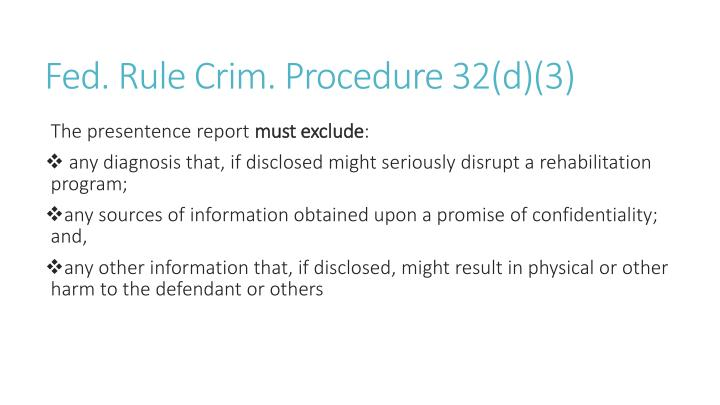 Fed. Rule Crim. Procedure 32(d)(3)