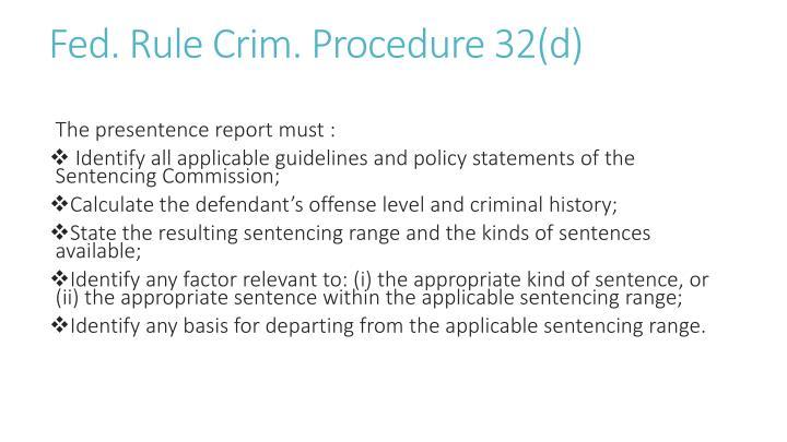 Fed. Rule Crim. Procedure 32(d)