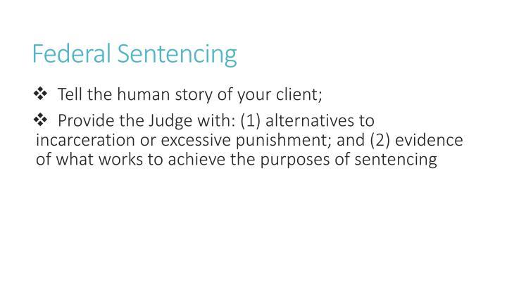 Federal sentencing1