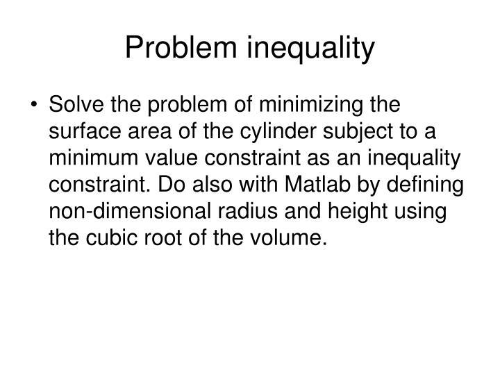 Problem inequality