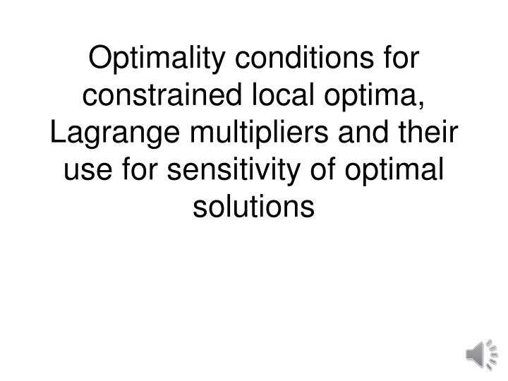 Optimality conditions for constrained local optima, Lagrange