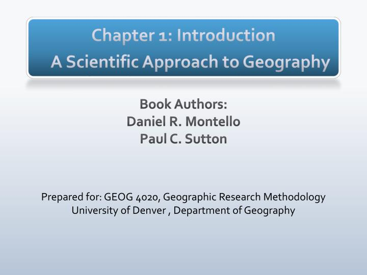 chapter 1 introduction a s cientific a pproach to geography n.