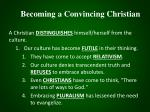 becoming a convincing christian4