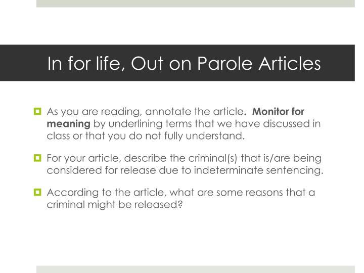 In for life, Out on Parole Articles