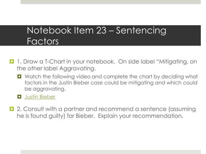 Notebook Item 23 – Sentencing Factors