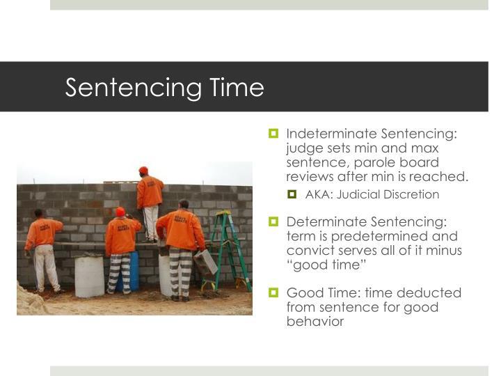 Sentencing Time