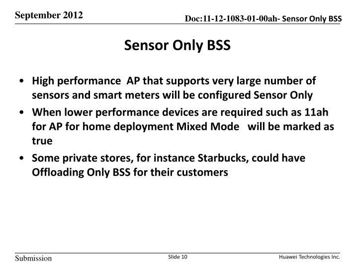 Sensor Only BSS