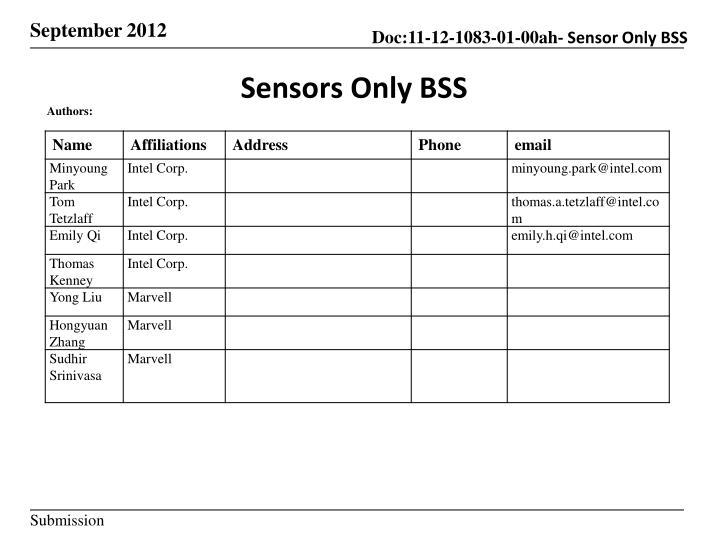 Sensors only bss