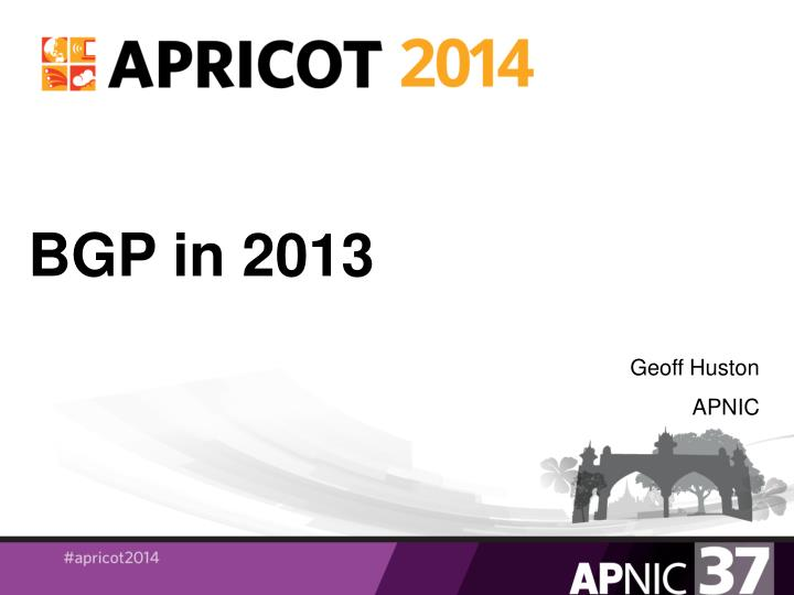 Bgp in 2013