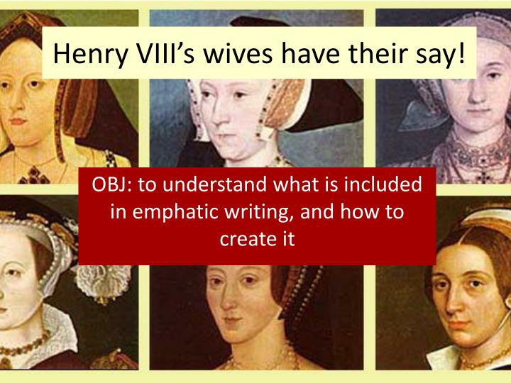 Henry VIII's wives have their say!