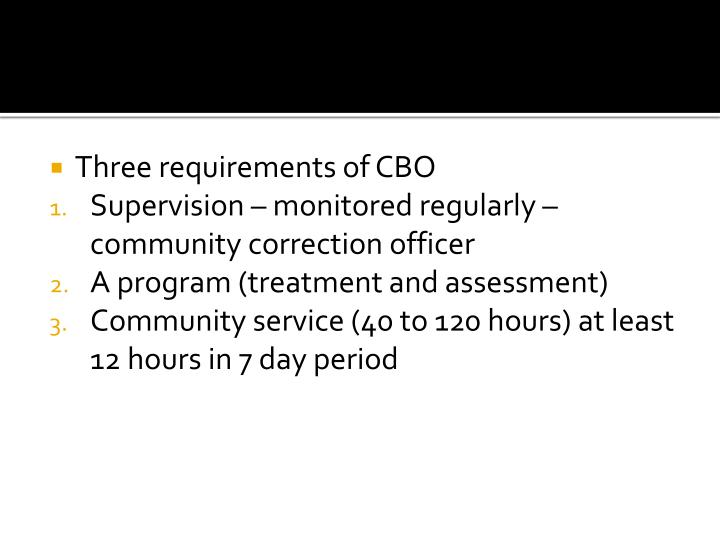 Three requirements of CBO