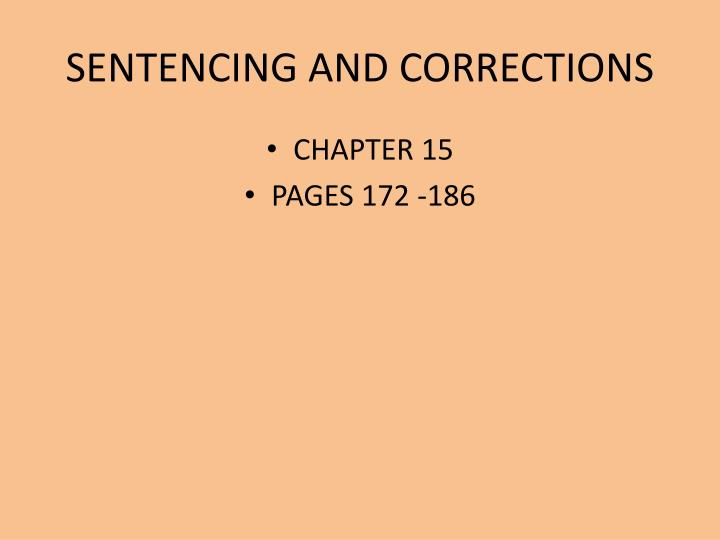 sentencing and corrections n.