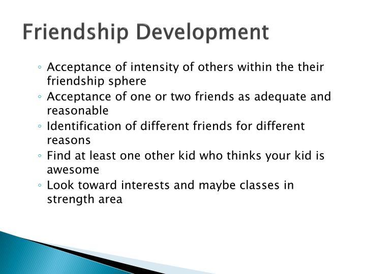 Friendship Development