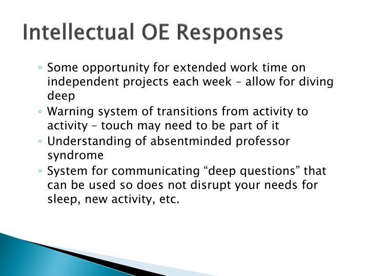 Intellectual OE Responses