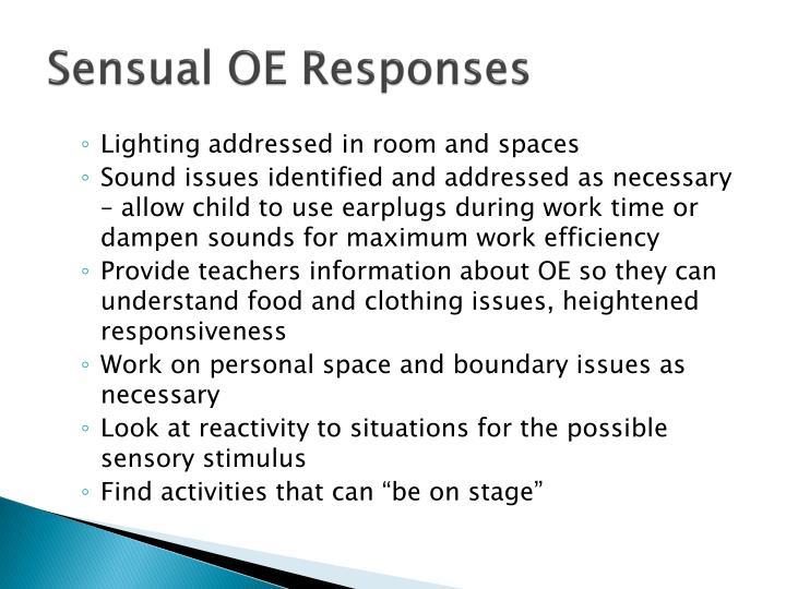 Sensual OE Responses