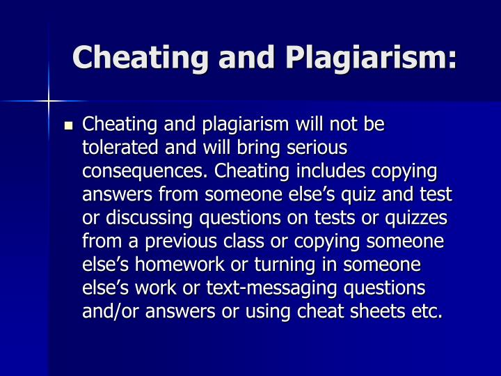 Cheating and Plagiarism:
