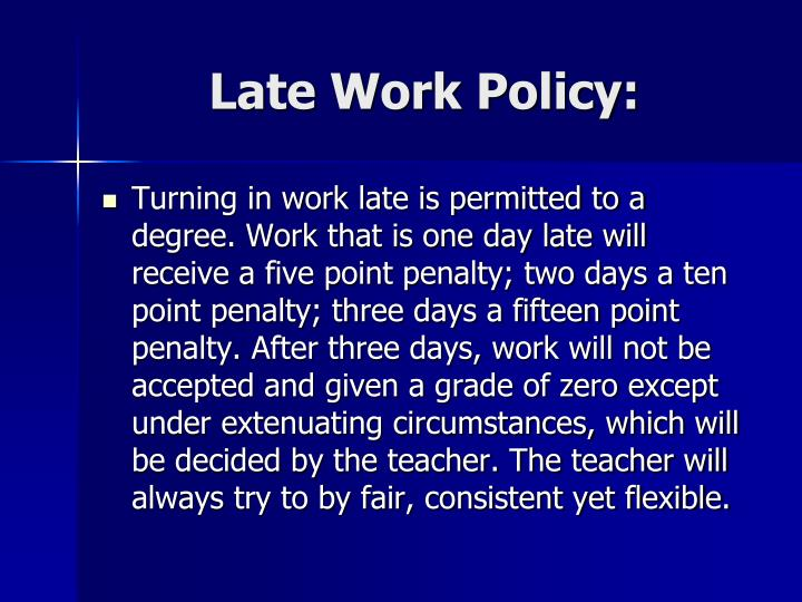 Late Work Policy: