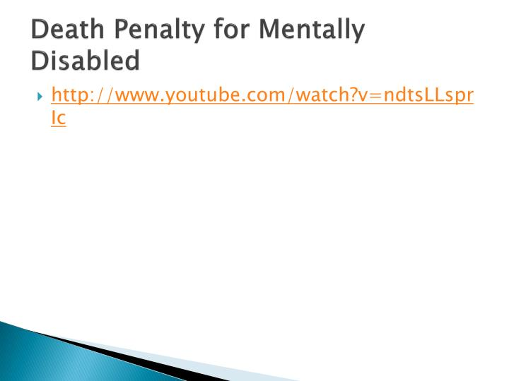Death Penalty for Mentally Disabled