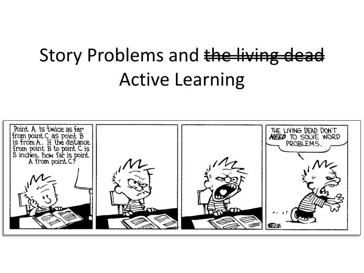 story problems and the living dead active learning n.