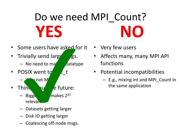 Do we need mpi count